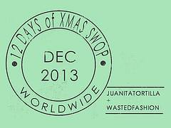 JuanitaTortilla x wastedfashion 12 Days of Christmas Swop 2013